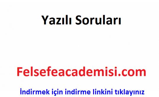 Photo of Felsefe dersi 1.dönem 2.yazılı yoklama soruları cevaplı sınavı 2017-2018